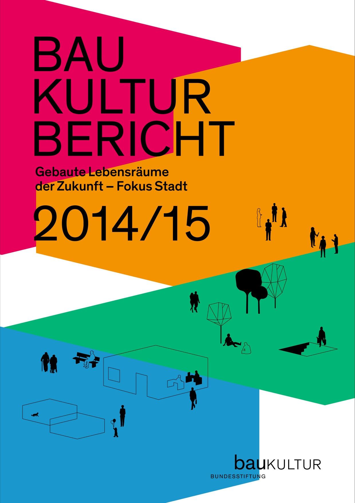 Baukulturbericht 2014_2015 - Bundesstiftung Baukultur