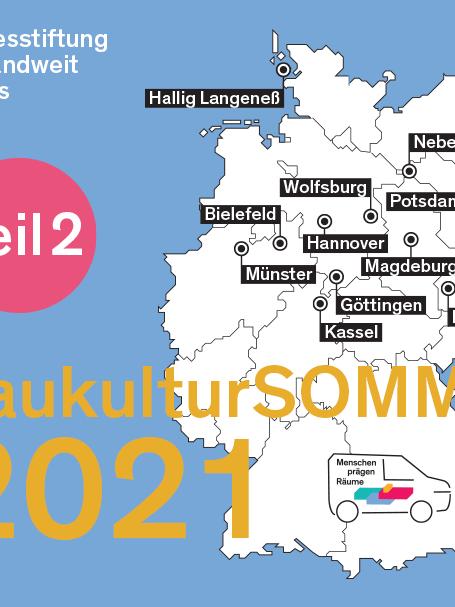 Bundesstiftung Baukultur - am 20.8.2021 Station in Münster